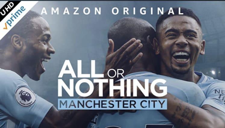 サッカードキュメンタリー:オール・オア・ナッシング ~マンチェスター・シティの進化~