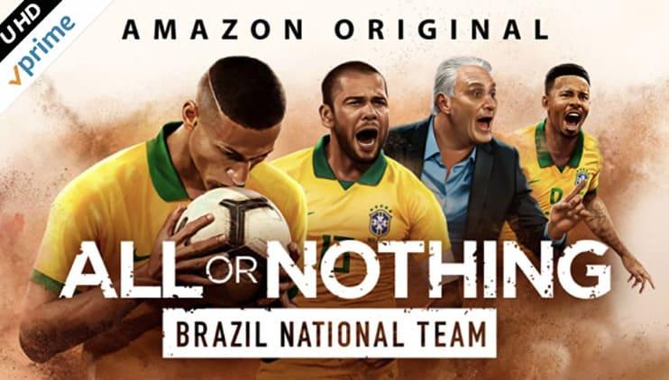 サッカードキュメンタリー:オール・オア・ナッシング ~サッカー ブラジル代表の復活~